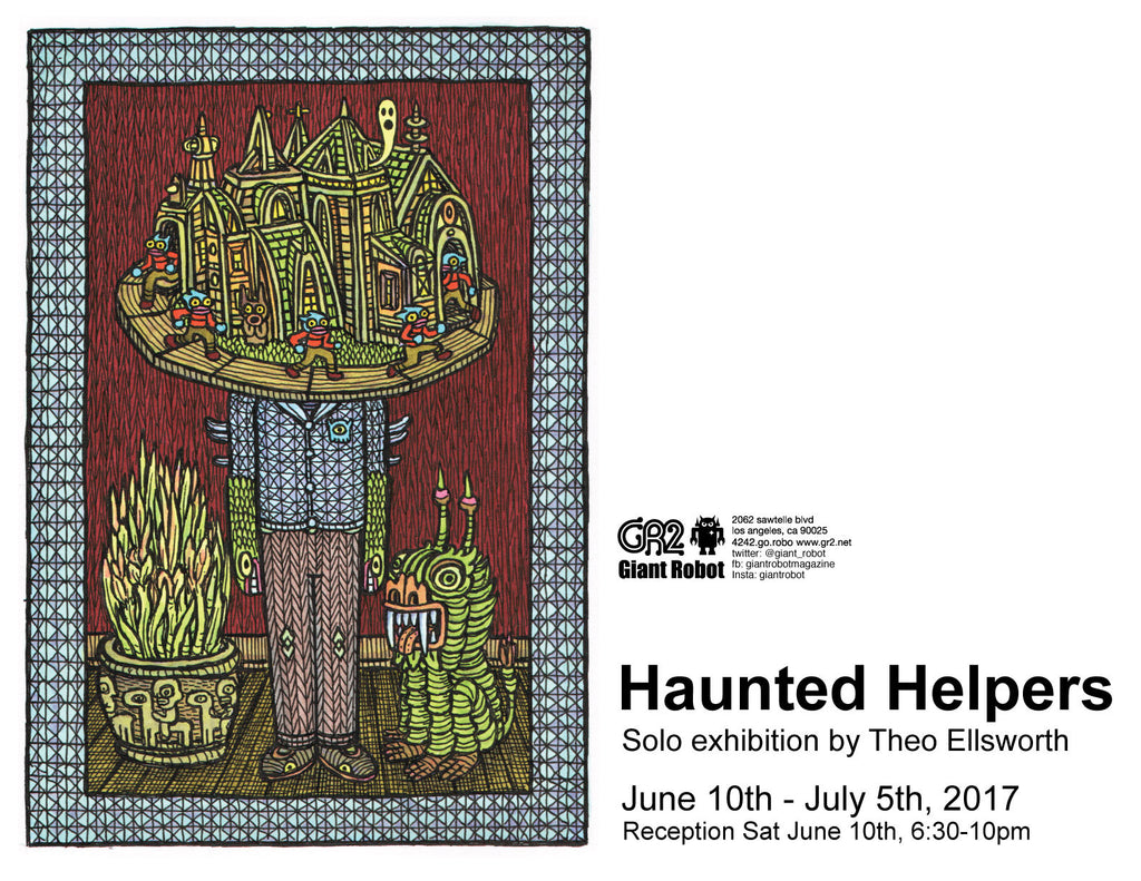 Haunted Helpers Solo Exhibition by Theo Ellsworth