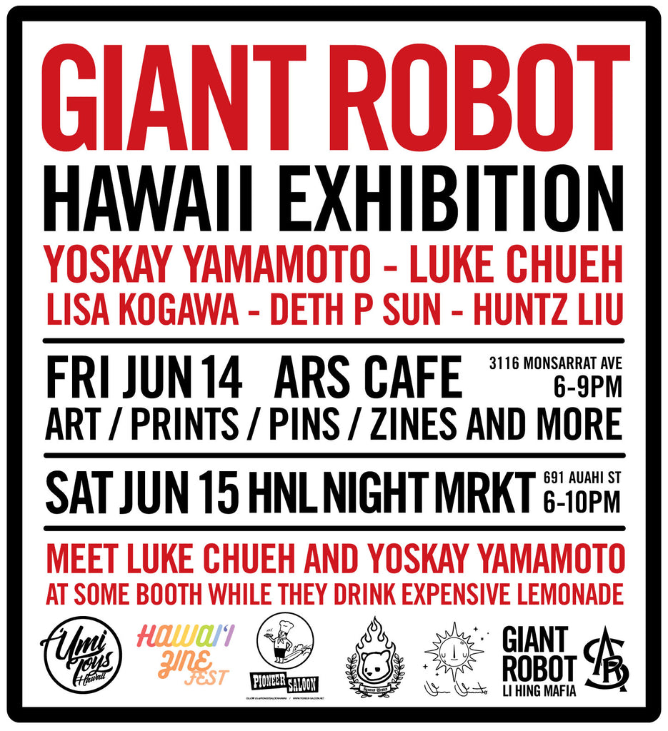 Giant Robot Hawai'i 2019  - June 14 and June 15