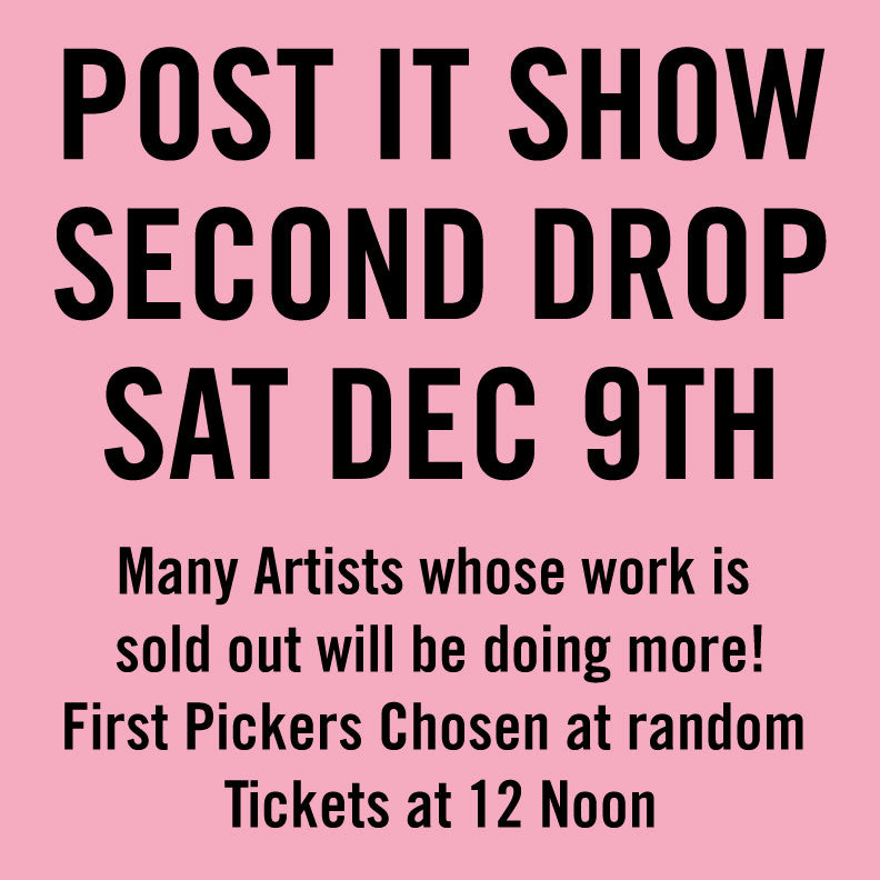 Post It Show 13 Second Drop Sat December 9th