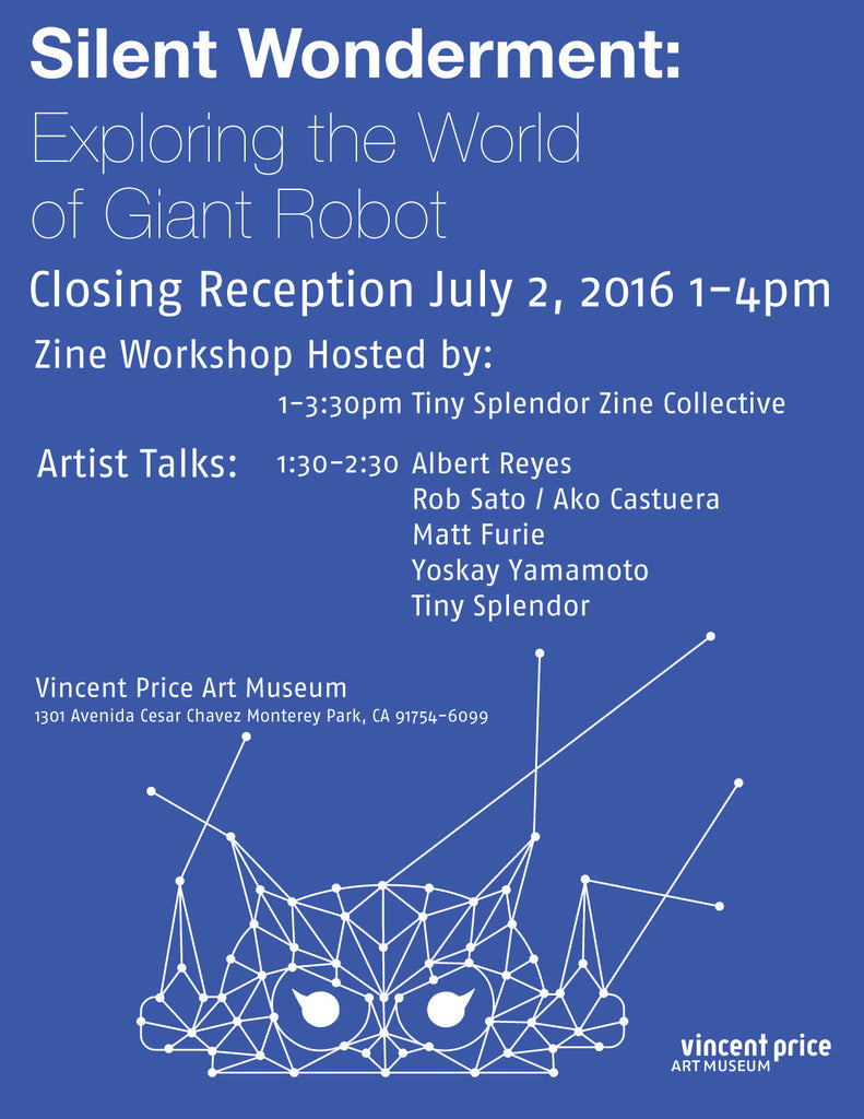 Silent Wonderment Closing Reception Sat July 2, 2016