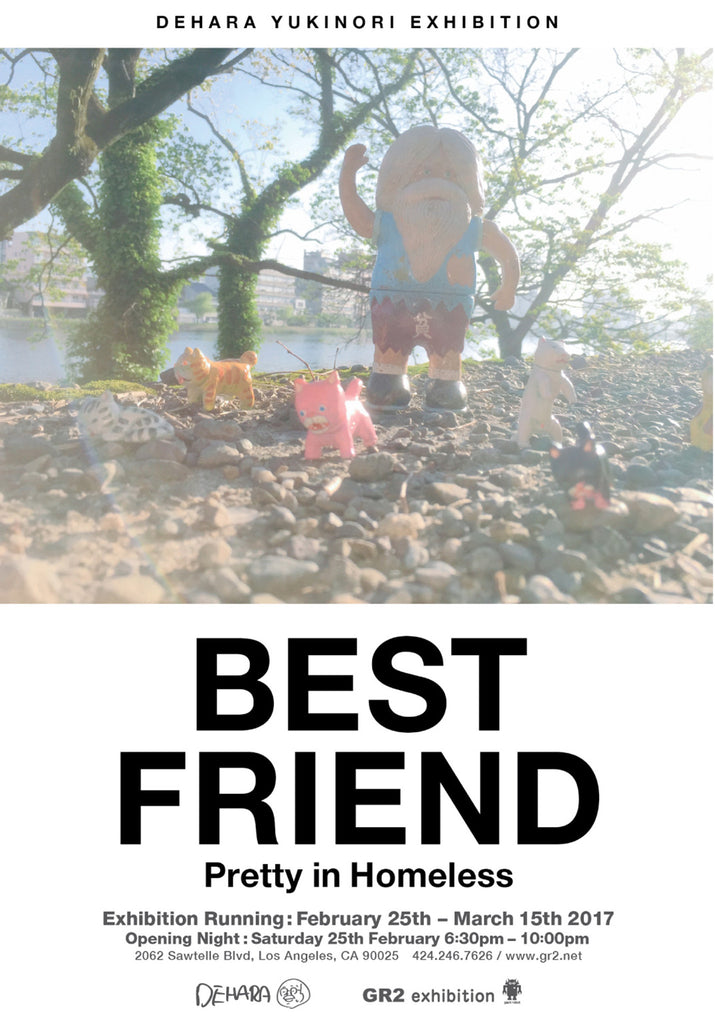 Yukinori Dehara Best Friend Exhibition 2/25-3/15