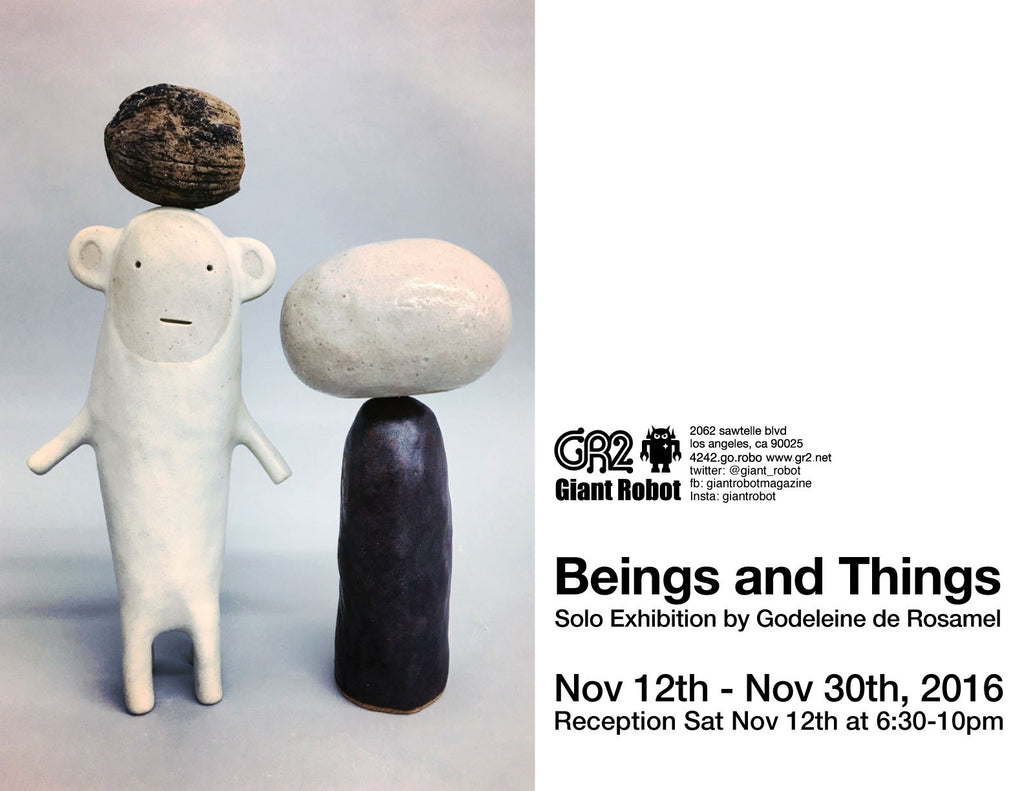 GR2: Beings and Things - Godeleine de Rosamel Nov 12 - Nov 30