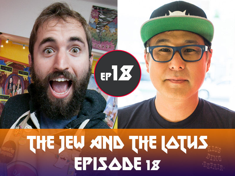 The Jew and The Lotus Podcast Episode 18