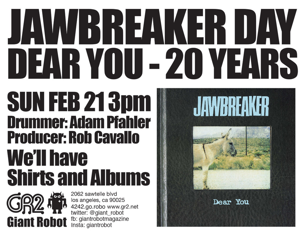 CANCELLED - Jawbreaker Day Sat Feb 21 3pm