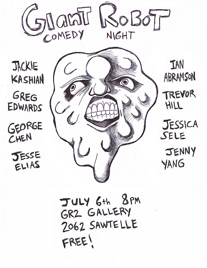 Giant Robot Comedy Night July 6th 8pm at GR2