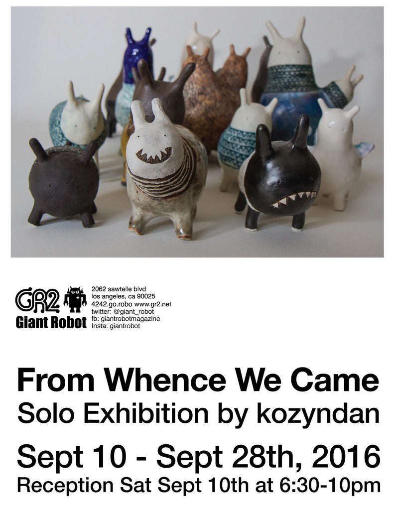 From Whence We Came - solo exhibition by kozyndan