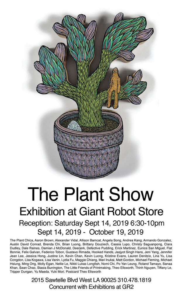 The Plant Show at Giant Robot Store Sept 14th