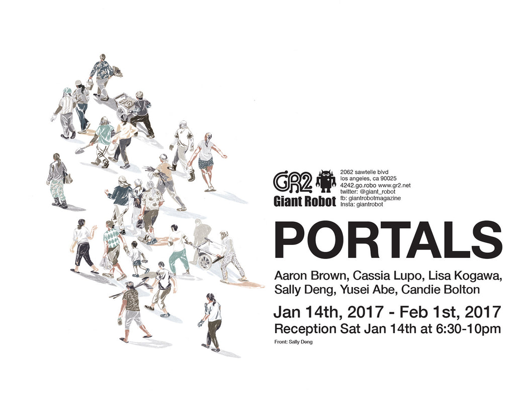Portals - Jan 14-Feb 1 Aaron Brown, Cassia Lupo, Lisa Kogawa, Sally Deng, Yusei Abe, and Candie Bolton.