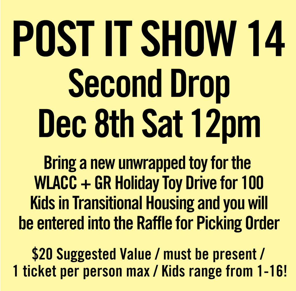 Post It Show 14 Second Drop Dec 8th Sat 12PM