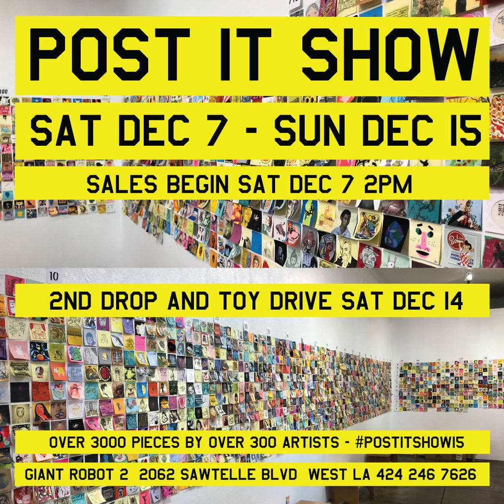 Post It Show 15 Sat Dec 7 - Dec 15th, 2019 (2nd Drop Dec 14th)