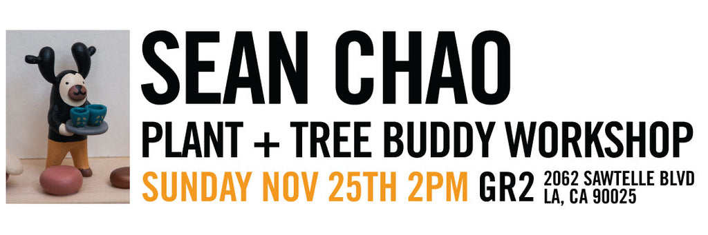 Sean Chao Workshop Plant + Tree Buddy Sun Nov 25th