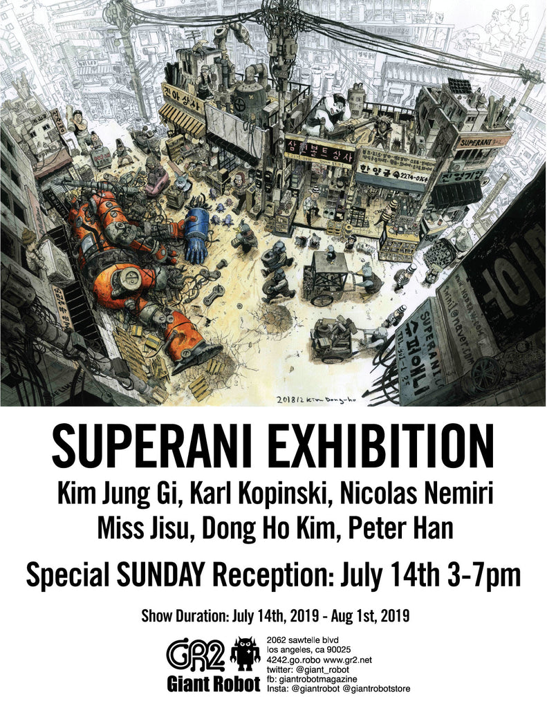 SuperAni Exhibition SUNDAY Reception July 14th 3-7pm