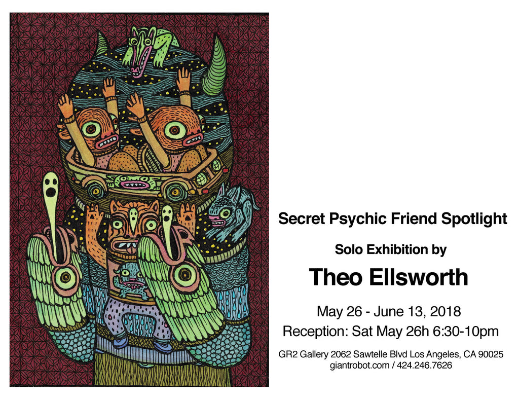 Secret Psychic Friend Spotlight - Solo Exhibition by THeo Ellsworth