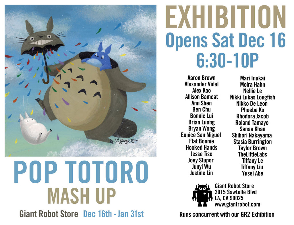 Pop Totoro Mash Up! Begins Dec 16th 6:30-10pm