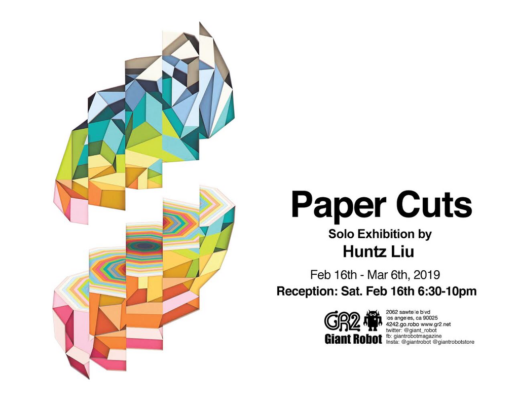 Paper Cuts - solo exhibition by Huntz Liu
