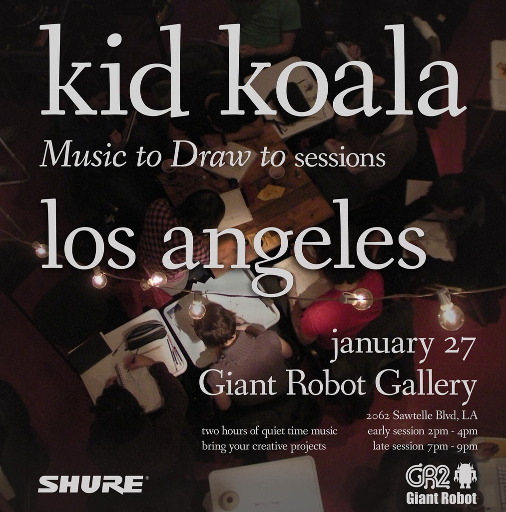 Kid Koala Music to Draw to Sessions Sun 1/27 2-4 an 7-9pm