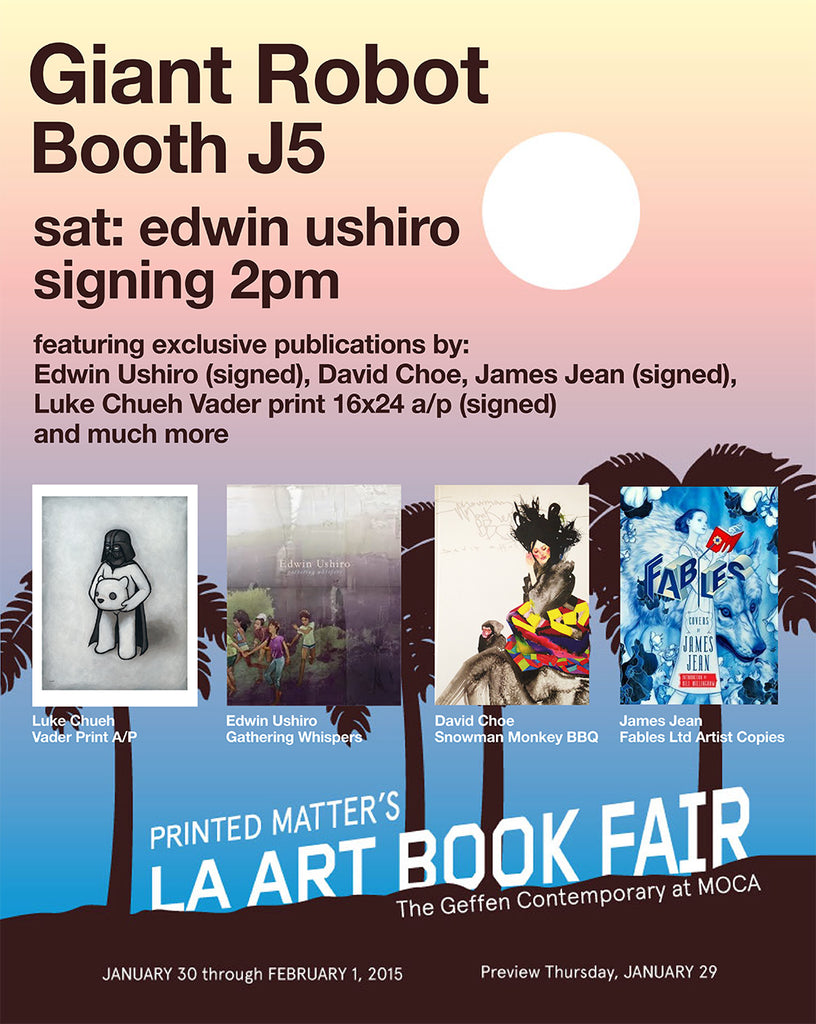 Giant Robot J5 LA Art Book Fair - Exclusive Publications and Edwin Ushiro Signing