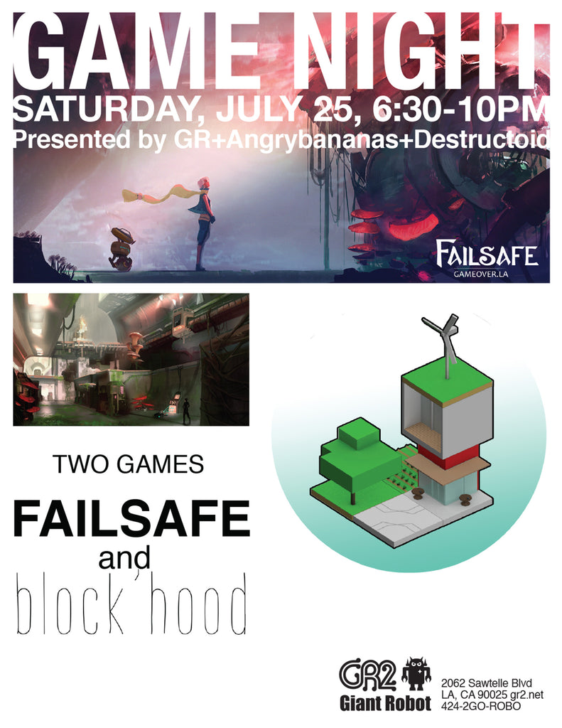 Game Night July 25th Sat 6:30-10pm Failsafe and Block'Hood