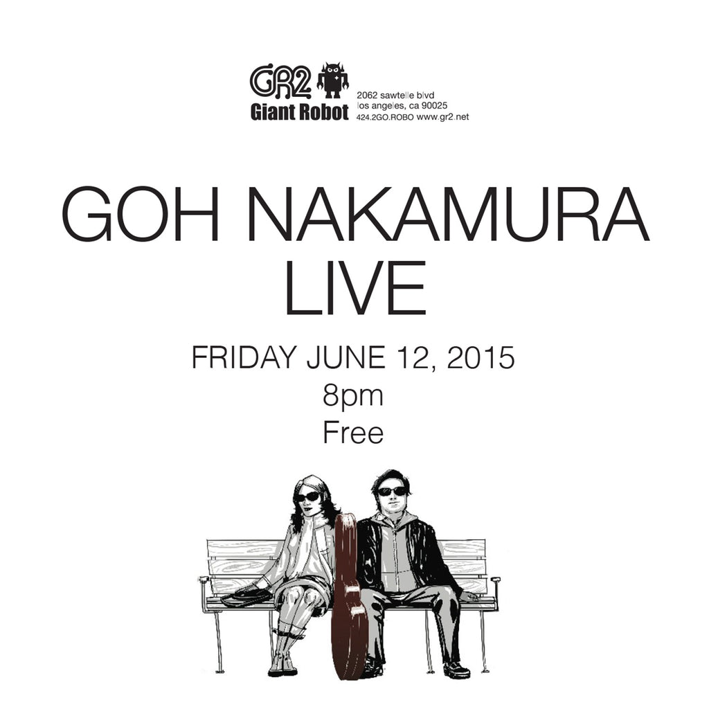 GR2: Goh Nakamura Live Friday June 12 8pm