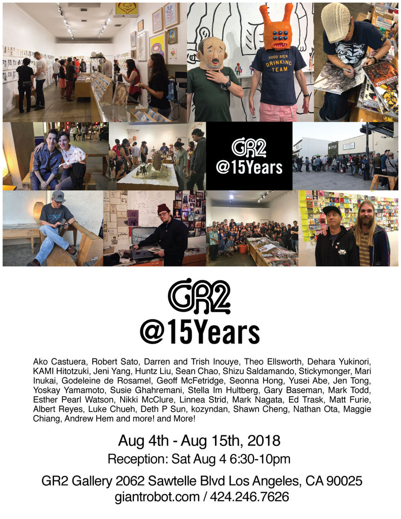 GR2 @15Years - Aug 4th - Aug 15th