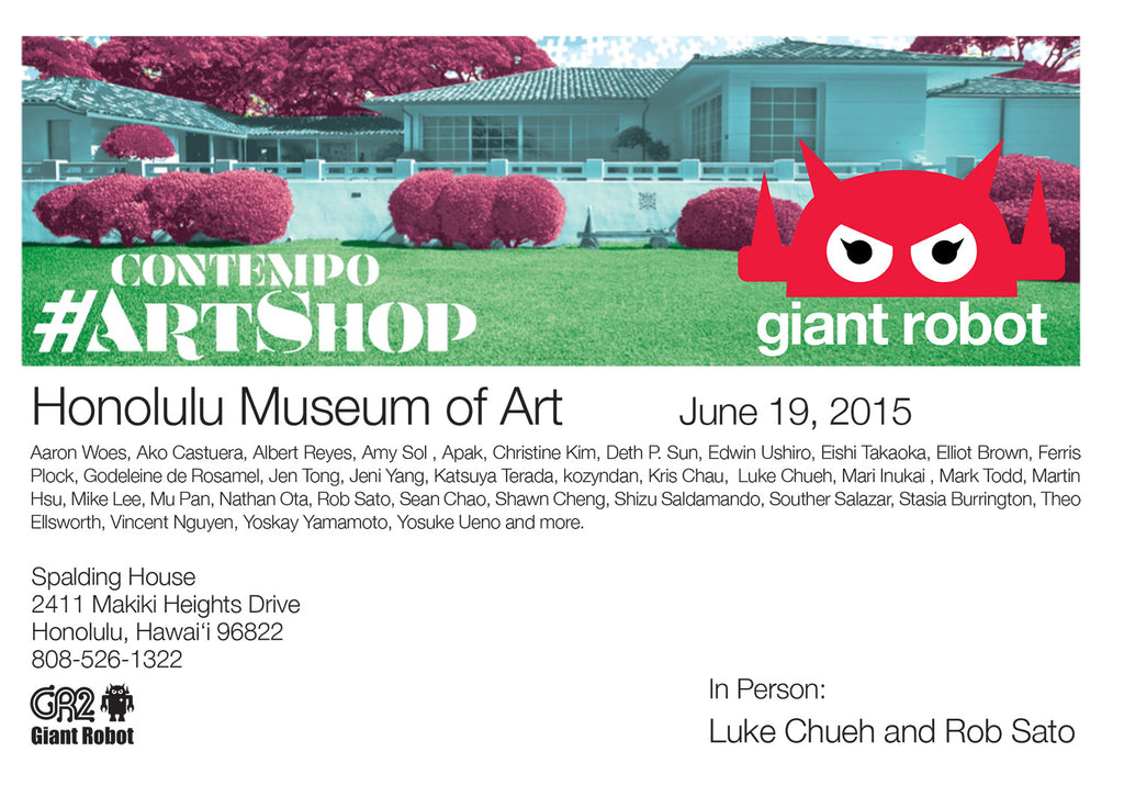 Honolulu Museum of Art X Giant Robot Pop Up Contempo #ArtShop June 19, 2015
