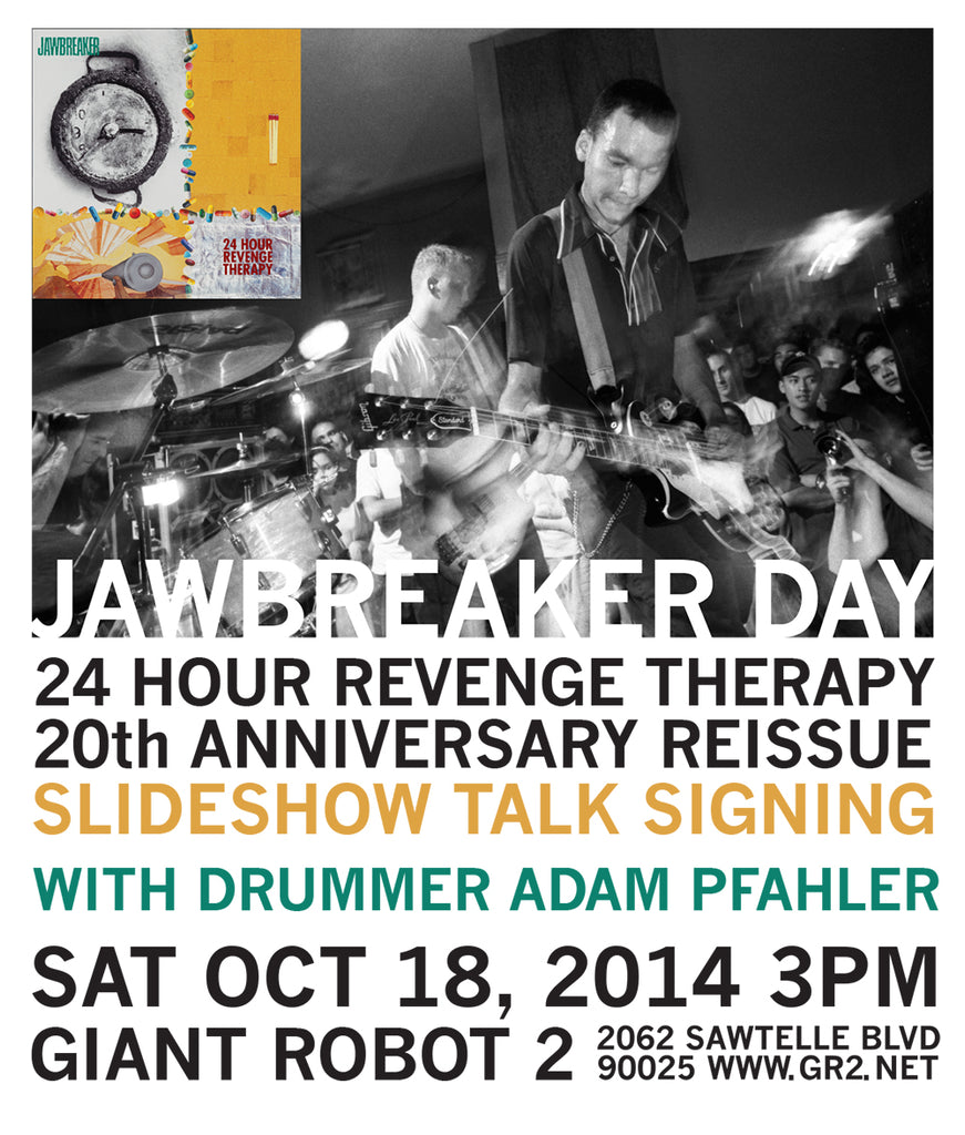 GR2: Sat Oct 18th 3pm Jawbreaker Day - with Drummer Adam Pfahler