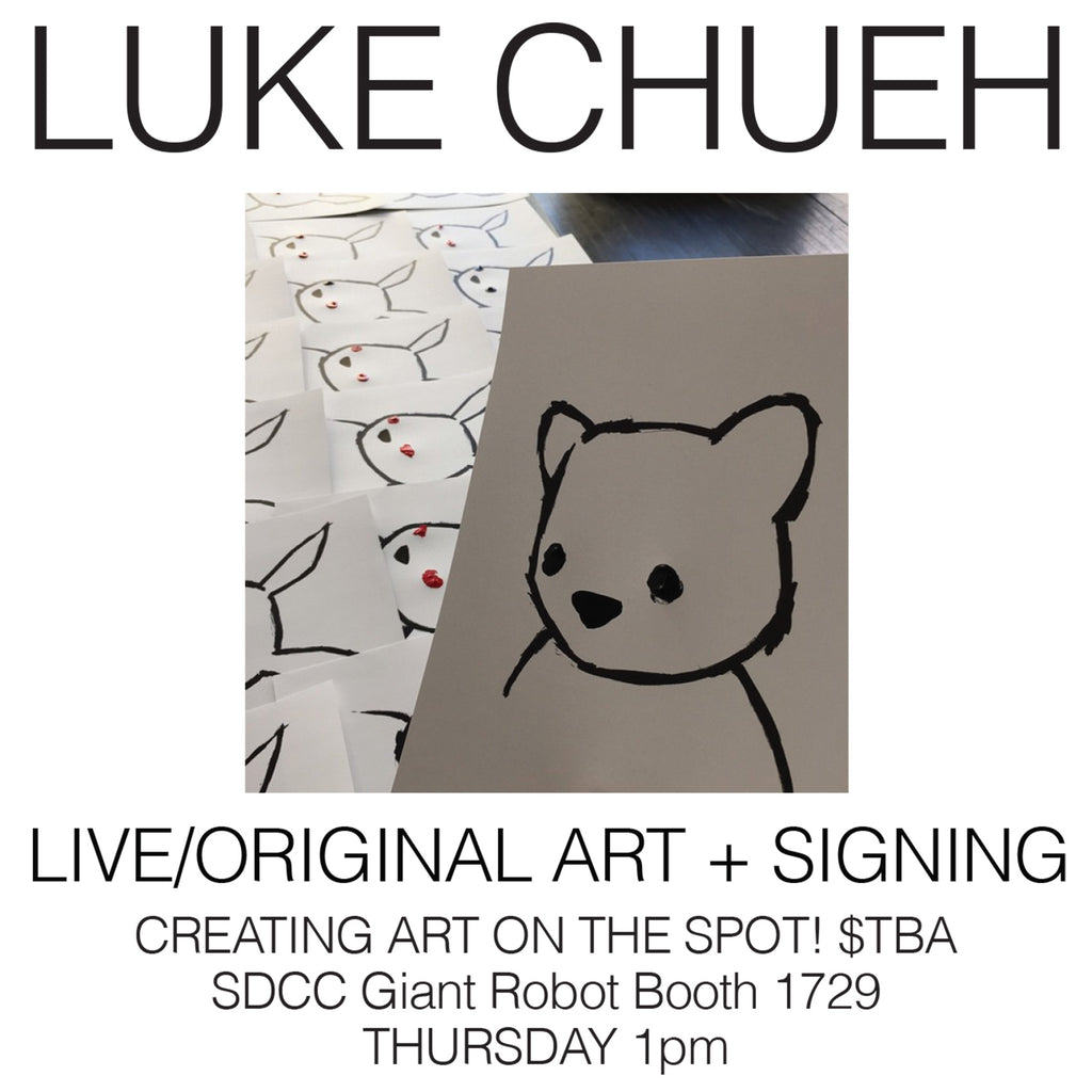GR x SDCC: Thurs July 9th 1pm LUKE CHUEH Original Art and Signing  GRSDCC2015