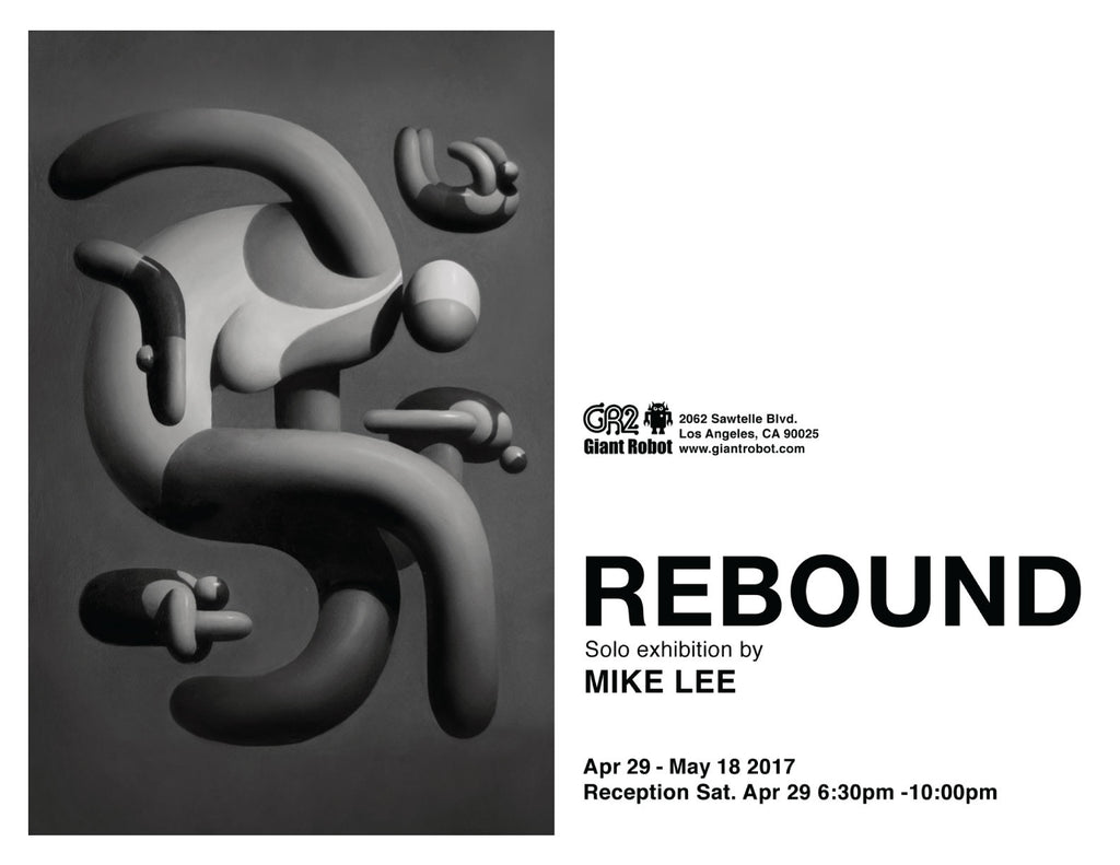 REBOUND Solo Exhibition by Mike Lee