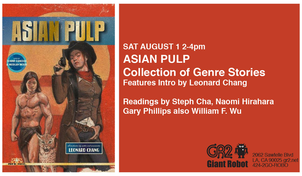 GR2: NEW ASIAN PULP TO BE LAUNCHED IN LOS ANGELES  AT GIANT ROBOT 2 IN SAWTELLE JAPANTOWN