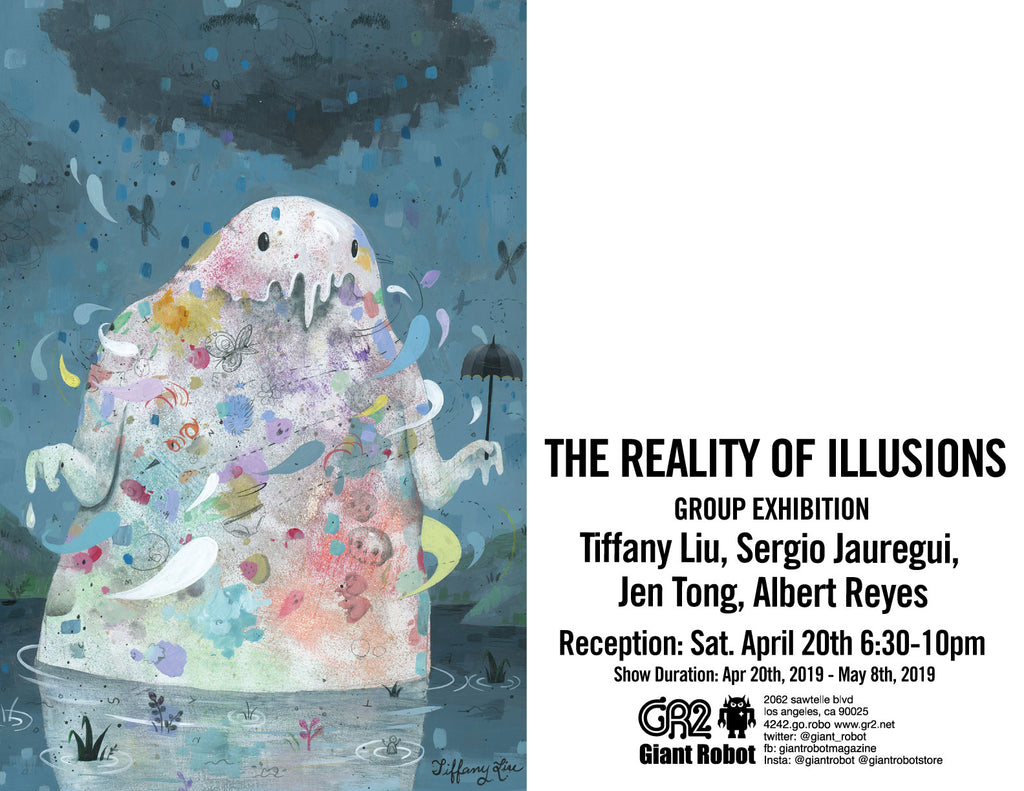 The Reality of Illusions - Tiffany Liu, Sergio Jauregui,  Jen Tong, Albert Reyes at GR2