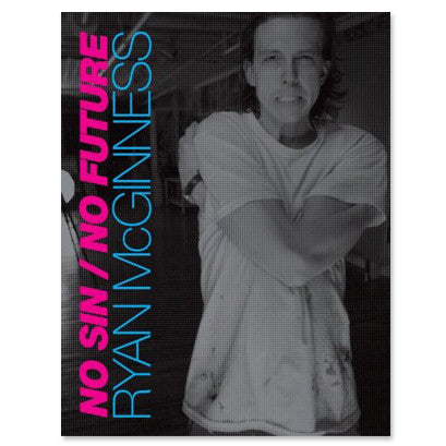 Ryan McGinness - No Sin / No Future