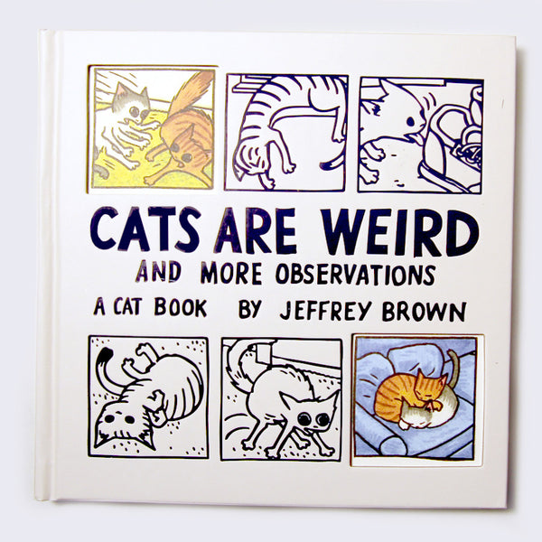 Jeffrey Brown - Cats Are Weird and More Observations