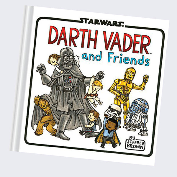 Jeffrey Brown - Star Wars: Darth Vader and Friends