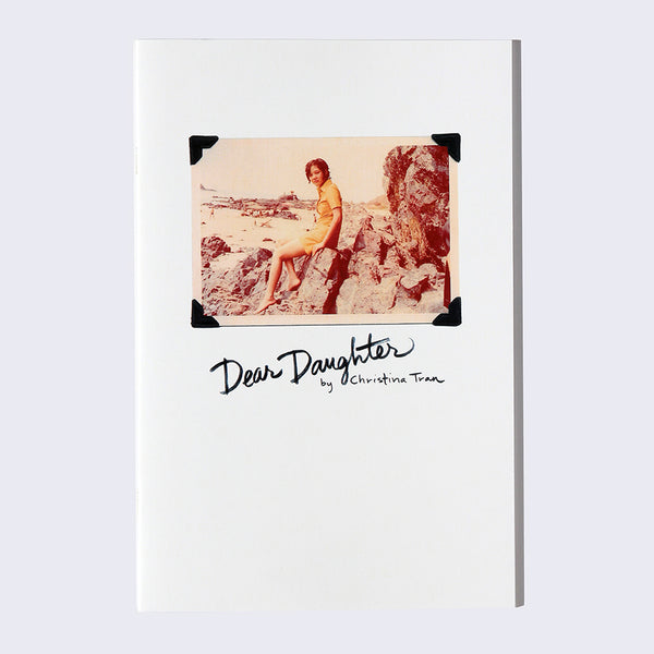Dear Daughter - Zine by Christina Tran