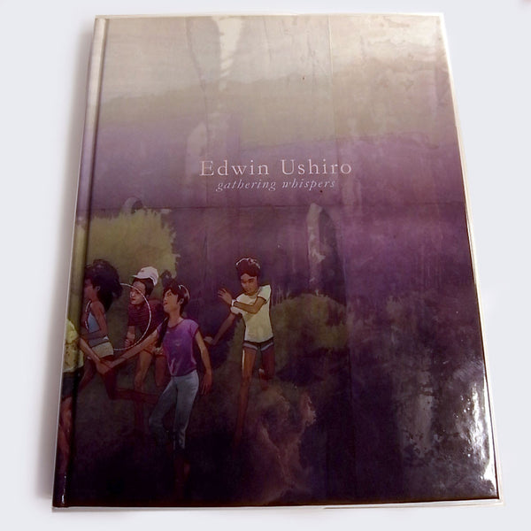 Edwin Ushiro - Gathering Whispers Book