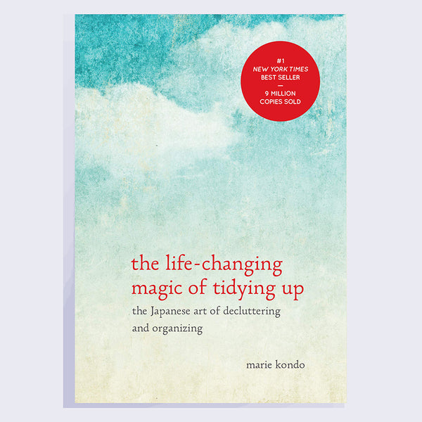 The Life Changing Magic of Tidying Up by Marie Kondo