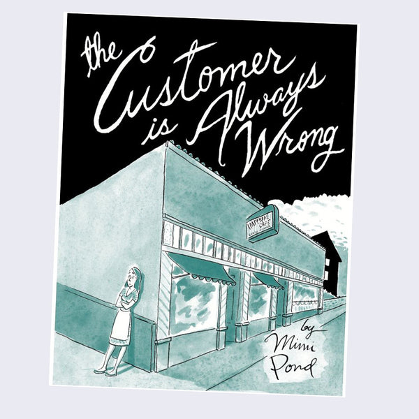 Mimi Pond - The Customer is Always Wrong