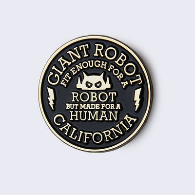 Giant Robot - Big Boss Robot Circle Motto Enamel Pin