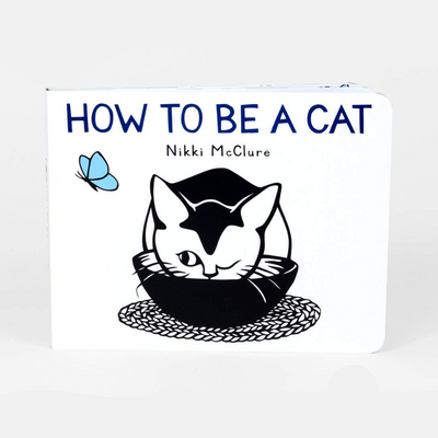Nikki McClure - How to be a Cat - Children's Board Book