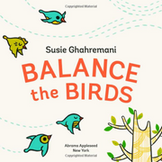 Susie Ghahremani - Balance the Birds