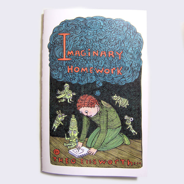 Theo Ellsworth - Imaginary Homework Zine