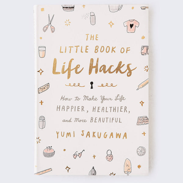 Yumi Sakugawa - Little Book of Life Hacks