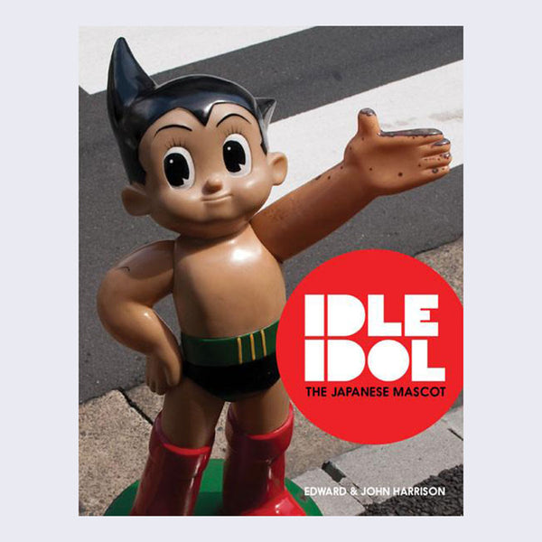 Edward & John Harrison - Idle Idol: The Japanese Mascot