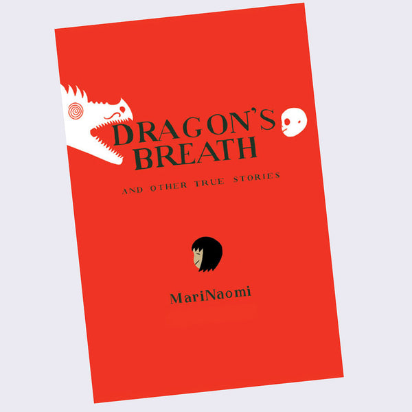 Mari Naomi - Dragon's Breath: And Other True Stories