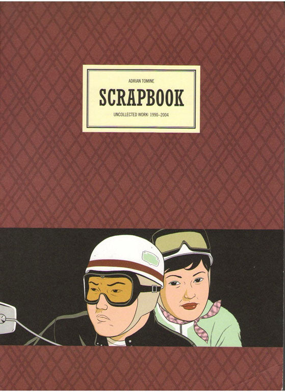 Adrian Tomine - Scrapbook: Uncollected Work 1990-2004