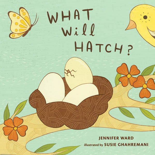 Jennifer Ward / Susie Ghahremani - What Will Hatch?