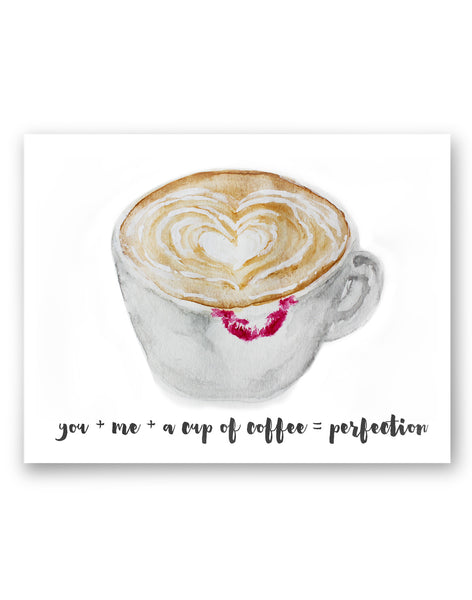 'You + Me + a Cup of Coffee = Perfection' Greeting card with envelope