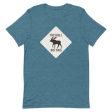 Moose Sign T-Shirt