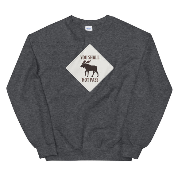 Moose Sign Sweatshirt