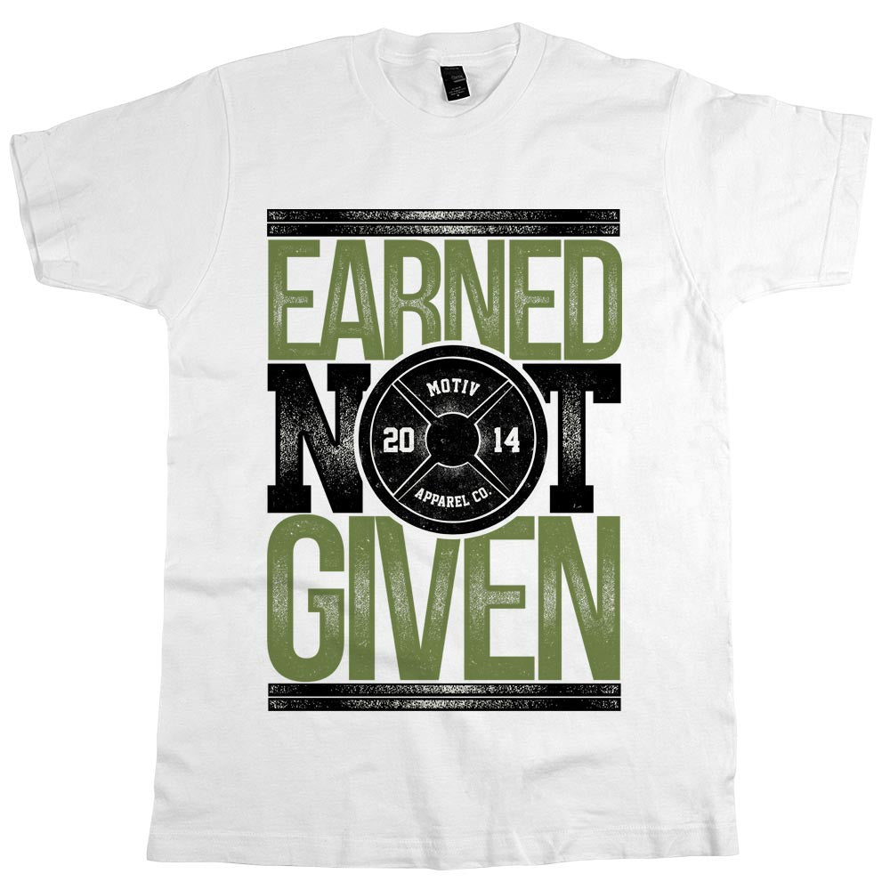 Earned Not Given Unisex Tee White
